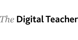 The Digital Teacher